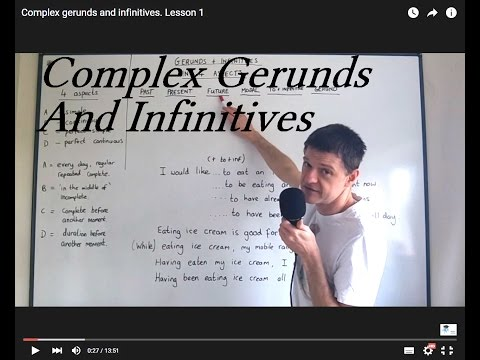 Complex gerunds and infinitives. Lesson 1