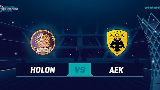 Hapoel UNET-Credit Holon V AEK - Full Game   @Basketball Champions League