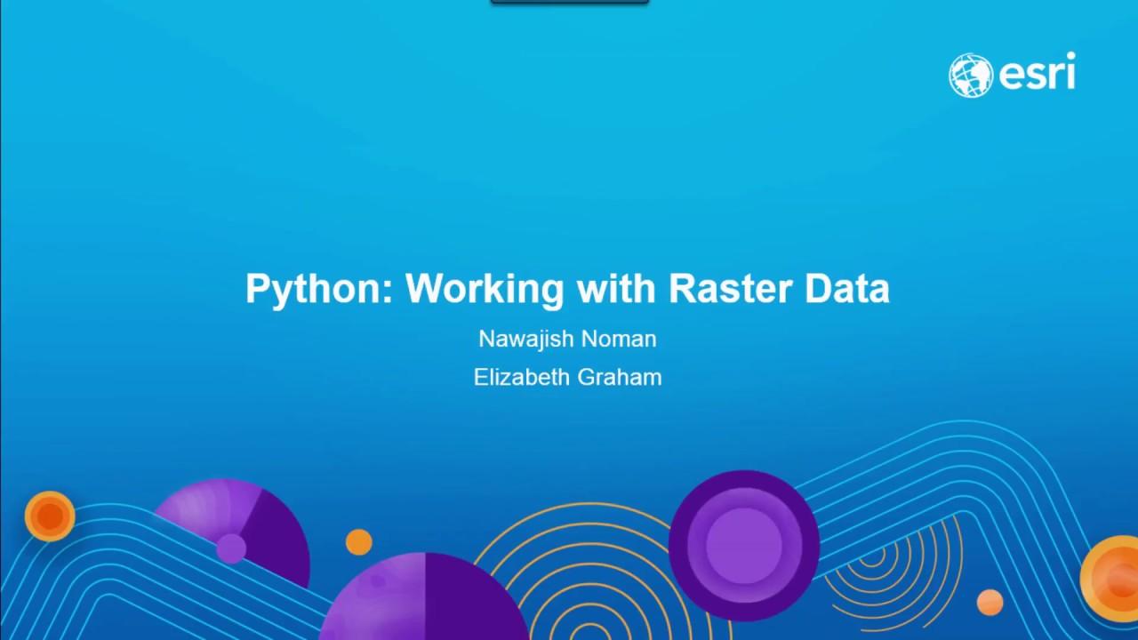 Python: Working with Raster Data