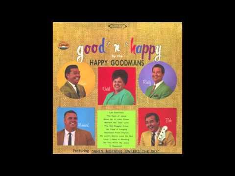 Happy Goodman Family - Good N Happy - Full Album