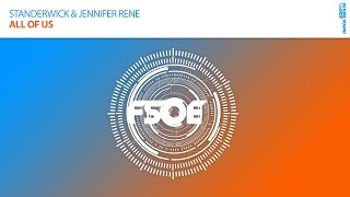 "Standerwick & Jennifer Rene ""All Of Us"" *OUT NOW!*"