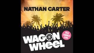 Nathan Carter - Wagon Wheel