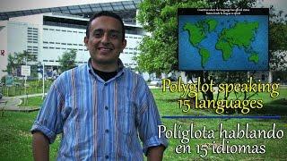 Polyglot speaking 15 languages - Políglota hablando en 15 idiomas