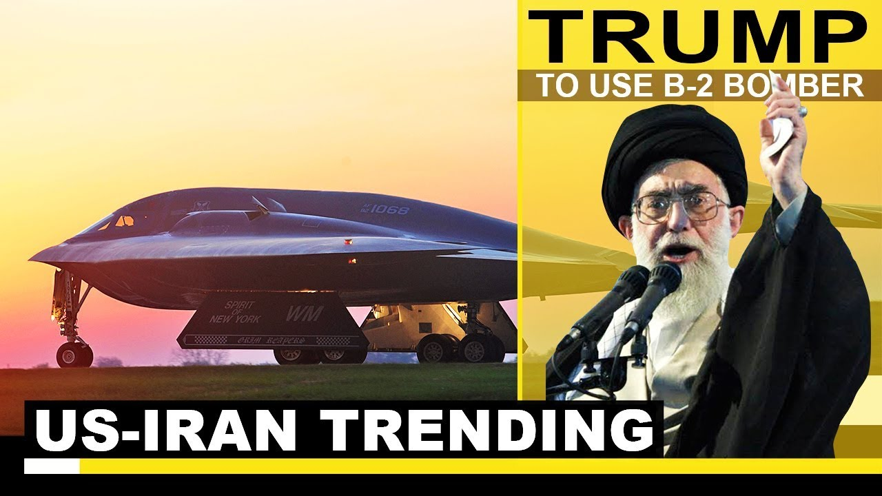 US-IRAN Latest News: Will Trump use the B-2 Spirit Stealth Bomber