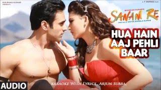 Hua Hai Aaj, Original Karaoke With Lyrics,, Sanam Re,,