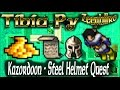 Tibia Py - Kazordoon - Steel Helmet Quest