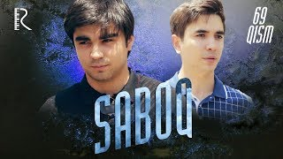 Saboq (o'zbek serial) | Сабок (узбек сериал) 69-qism