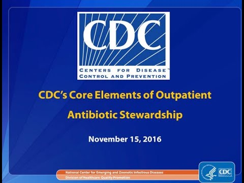 CDC's Core Elements of Outpatient Antibiotic Stewardship
