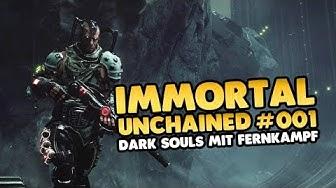 Let's Play Immortal Unchained 👑 #001 [Gameplay][Deutsch][German]