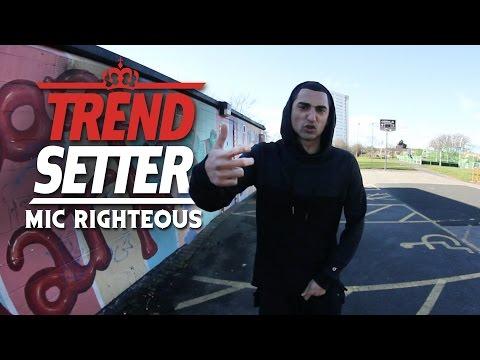 P110 - Mic Righteous #TrendSetter