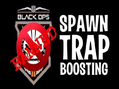 Black Ops 2 Spawn Trap Boosting (How to report boosters)