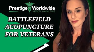 Battlefield Acupuncture For Veterans Health   Prestige Worldwide Medical Consulting