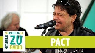 Pact - Ma voi intoarce (Dupa ani si ani) (Live la Radio ZU)