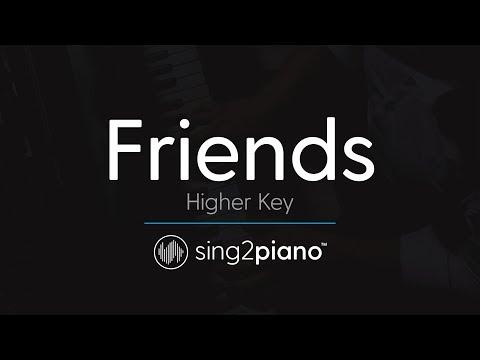 Friends (Higher Key Piano Karaoke) Justin Bieber & BloodPop