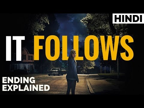 IT Follows (2015) Ending Explained In Hindi   Haunting Tube