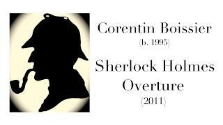 Corentin Boissier : « Sherlock Holmes Overture » (2011)