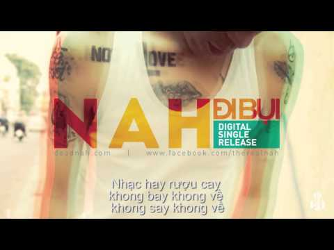 [HD] Đi Bụi - Nah [Official Lyric Video]