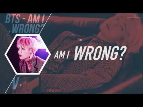 [COLLAB] BTS (방탄소년단) – Am I Wrong [Color coded Han|Rom|Eng lyrics]