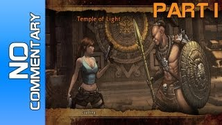 "Lara Croft and the Guardian of Light Co-Op Walkthrough - Part 1 ""Temple of Light"""