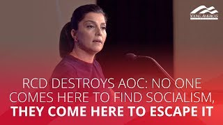 RCD DESTROYS AOC: No one comes here to find socialism, they come here to escape it