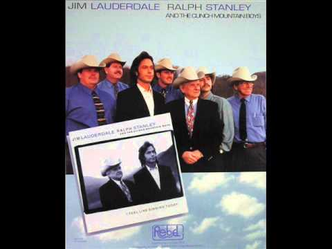 Forever Ain't No Trouble Now  by Jim Lauderdale & Ralph Stanley