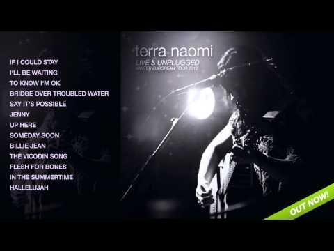 Terra Naomi Live & Unplugged - Full Album (click on titles to listen)