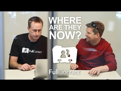 Where Are They Now? - FullContact