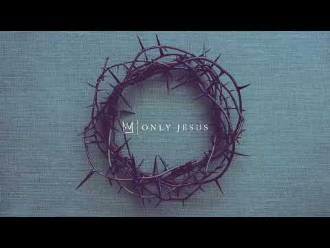 Only Jesus - Casting Crowns 💖 1 HOUR 💖