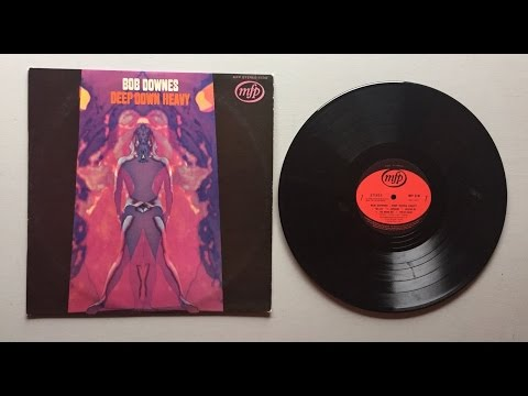 BOB DOWNES DEEP DOWN HEAVY .1970  JAZZ PROG ROCK