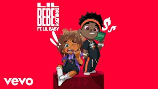 Download Lagu DaniLeigh - Lil Bebe ft. Lil Baby (Remix / Official Audio) mp3