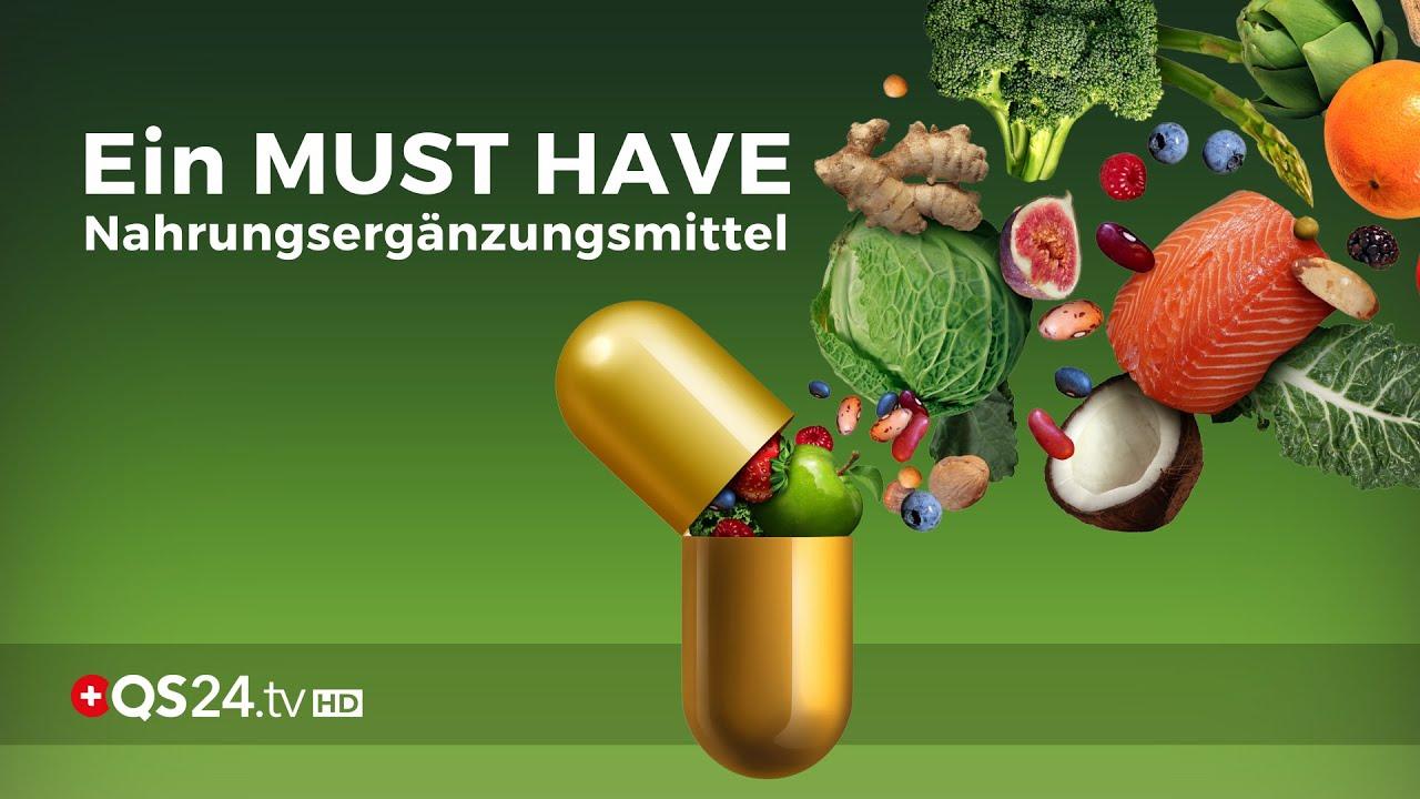 Ein MUST HAVE - Die Top 5 Nahrungsergänzungsmittel | Naturmedizin | QS24 11.10.2018