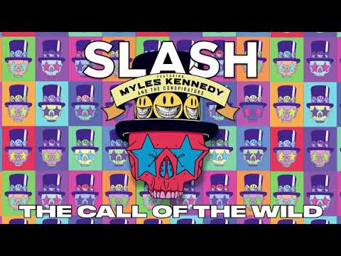 "SLASH FT. MYLES KENNEDY & THE CONSPIRATORS – ""The Call of The Wild"" Full Song Static Video"