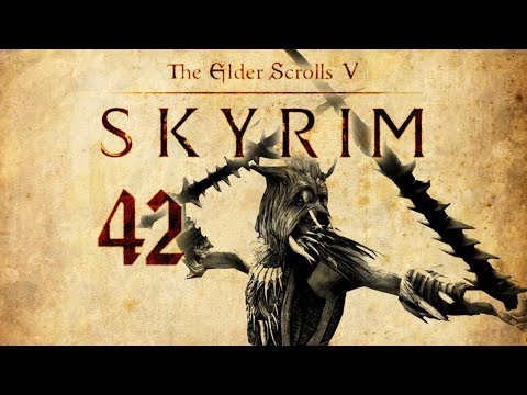 Skyrim Play 42 - Lord of the Reach