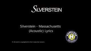 Silverstein - Massachusetts (Acoustic) Lyrics
