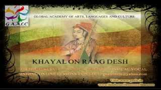 Hindustani Classical Singing Online Skype Lessons & Hindi Light Vocal Class Learn Raag DESH Khayal