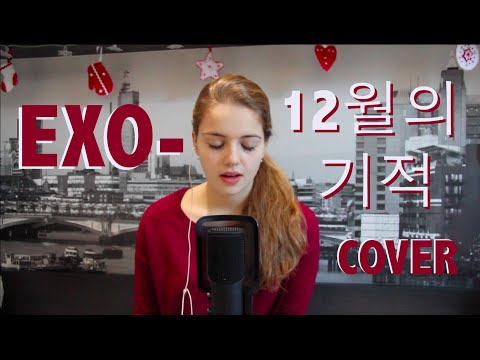EXO- 12월의 기적 (Miracle in December) Cover