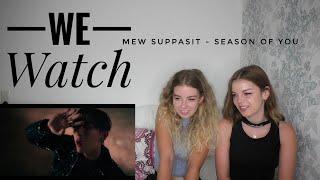 Download lagu We watch: Mew Suppasit - Season of You