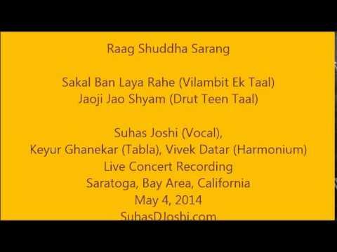 Raag Shuddha Sarang by Shri Suhas Joshi