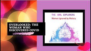 Overlooked: The Woman Who Discovered Coronavirus
