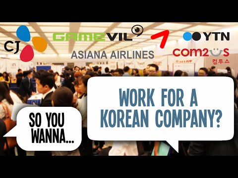 SO YOU WANNA...WORK FOR A KOREAN COMPANY?
