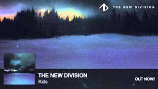 The New Division - Kids