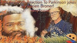 Freddie Roach Reaction To Parkinson Jokes By Adrien Broner! | VS. Manny Pacquiao Fight