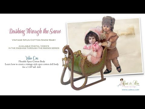 Making Vintage Victorian Spun Cotton Dolls
