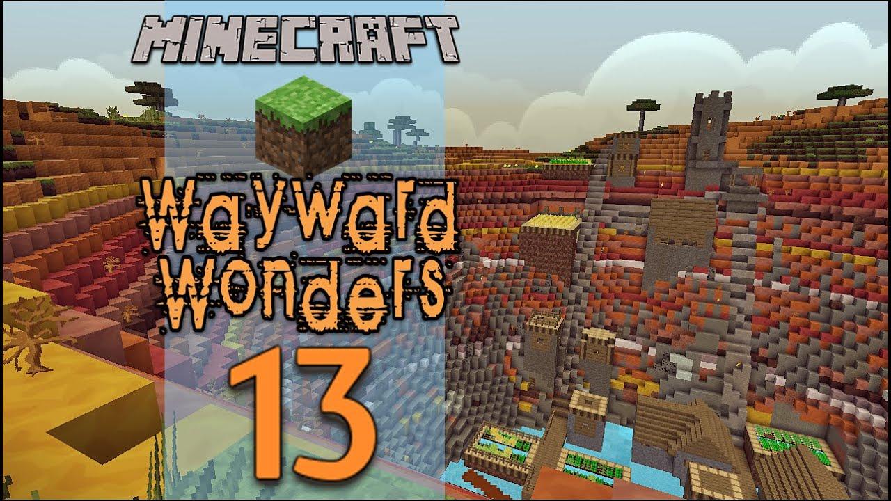 Minecraft: Wayward Wonders - Гранд Каньон - Епизод #13 (CTM Map)