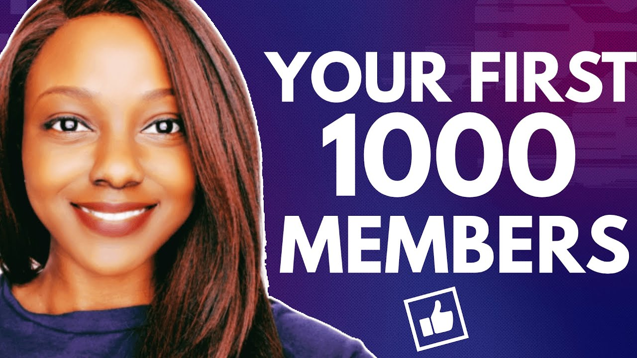 How to Grow a Facebook Group to Your FIRST 1000 Members in 4 Steps
