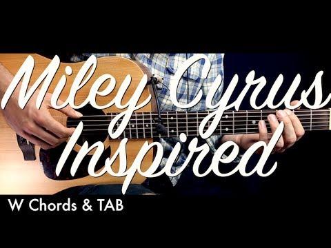 Miley Cyrus Inspired Guitar Lesson Tutorial W Chords Tab