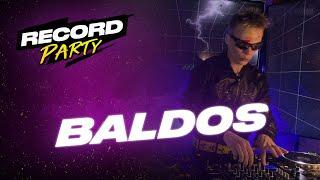 BALDOS — Record Party | 2.05.20