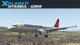X-Plane 11   ISTANBUL (LTBA) - IZMIR (LTBJ)   FLIGHTFACTOR A320   TURKISH AIRLINES  VATSIM