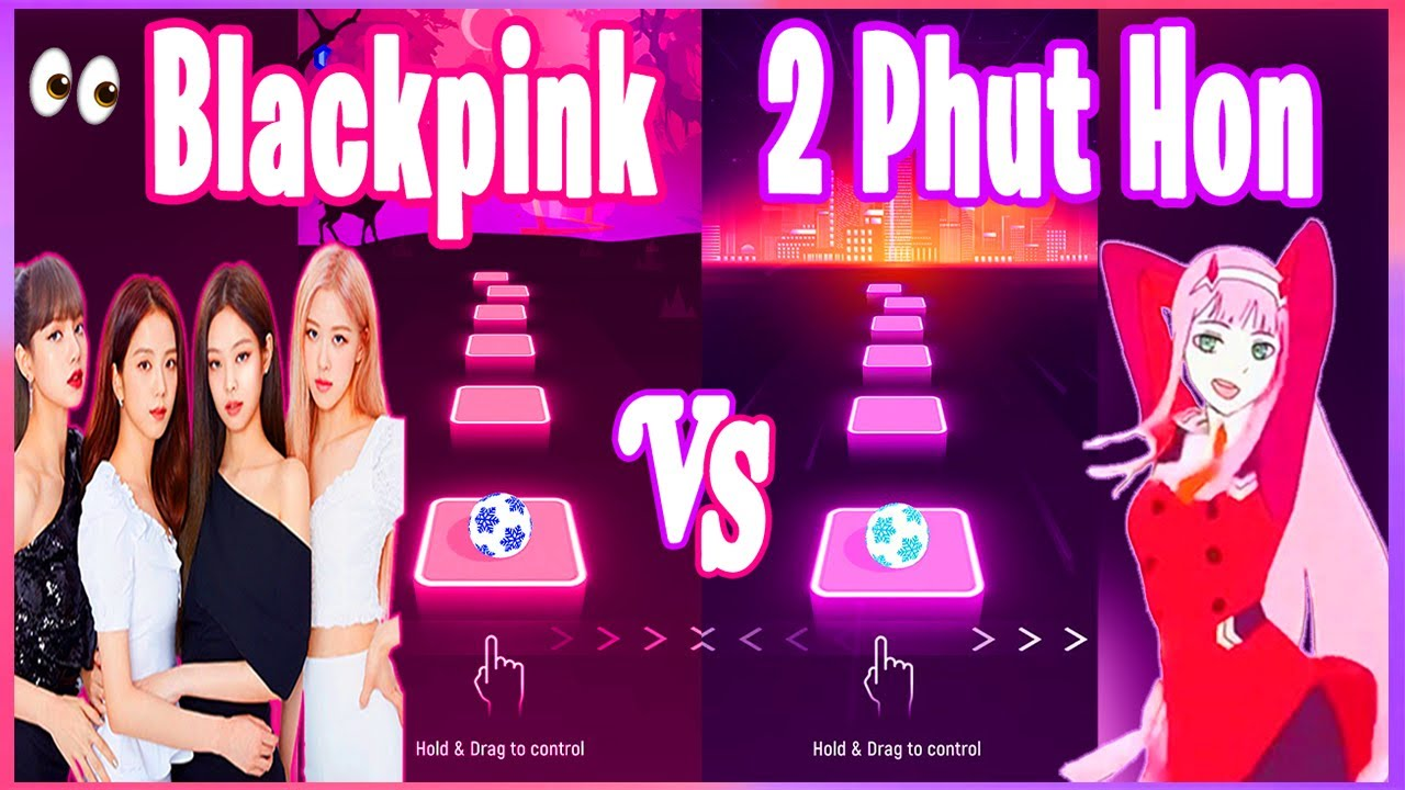 Download Blackpink Kill This Love VS Phao 2 Phut Hon Tiktok Song - Tiles Hop EDM RUSH!