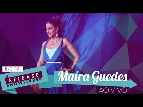 Maíra Guedes no Release Showlivre - Ao Vivo